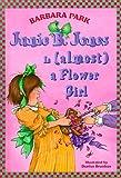 Junie B. Jones Is (almost) a Flower Girl (Junie B. Jones) (A Stepping Stone Book(TM))