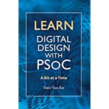Learn Digital Design with PSoC, a bit at a time