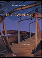 Eric Owen Moss Vol. III (Buildings and Projects 3)