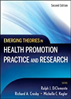 Emerging Theories in Health Promotion Practice and Research