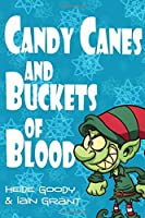 Candy Canes and Buckets of Blood
