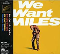 We Want Miles by Miles Davis (2001-10-09)