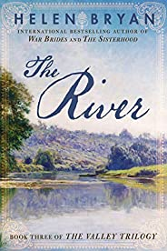 The River (The Valley Trilogy Book 3)