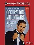 Occupation: Millionaire