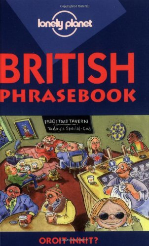 Lonely Planet British Phrasebook (Lonely Planet Phrasebook: India)の詳細を見る