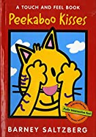 Peekaboo Kisses (Touch and Feel Books (Red Wagon))