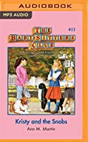 Kristy and the Snobs (Baby-sitters Club)
