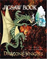 Dragons and Knights: Four Jigsaws from the Land of Magick (Jigsaw Book)