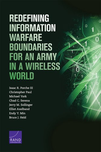 Download Redefining Information Warfare Boundaries for an Army in a Wireless World 0833059122