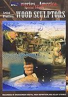 Discoveries America: Wood Sculptors [DVD]