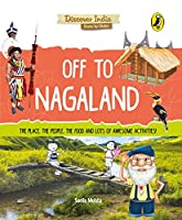Off to Nagaland (Discover India)