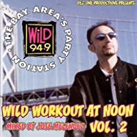 Wild 107.7 Workout at Noon 2