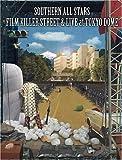 FILM KILLER STREET (Director's Cut) & LIVE at TOKYO DOME (初回限定版) [DVD]