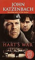 Hart's War: A Novel of Suspense