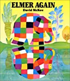 Elmer Again (Elmer Books)