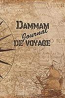 Dammam Journal de Voyage: 6x9 Carnet de voyage I Journal de voyage avec instructions, Checklists et Bucketlists, cadeau parfait pour votre séjour en Dammam et pour chaque voyageur.