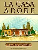 LA Casa Adobe