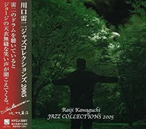JAZZ COLLECTIONS 2005