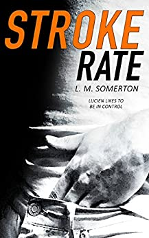 Stroke Rate by [Somerton, L.M.]