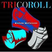 TRICOROLL / トリコロール