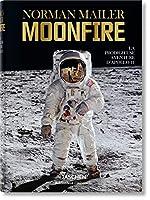 Moon Fire: The Epic Journey of Apollo 11 (Bibliotheca Universalis)
