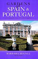 Gardens of Spain and Portugal (Gardens of Europe)
