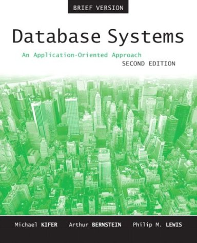 Download Database Systems: An Application-Oriented Approach, Introductory Version 0321228383