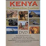 Kenya - The Ultimate African Experience