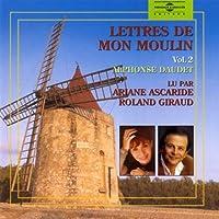 Lettres de Mon Moulin Vol. 2 Par Ariane Ascaride Et Roland Giraud