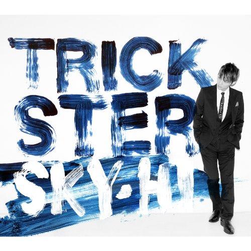 【トリックスター/SKY-HI】タイトルに込められた意味は?アルバムの収録曲など魅力を徹底解説!の画像