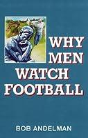 Why Men Watch Football