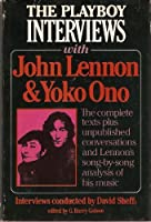 The Playboy Interviews With John Lennon and Yoko Ono