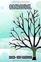 Obergurgl - Notiz- und Tagebuch: Winterurlaub in Obergurgl. Ideal fuer Skiurlaub, Winterurlaub oder Schneeurlaub.  Mit vorgefertigten Seiten und freien Seiten fuer  Reiseerinnerungen. Eignet sich als Geschenk, Notizbuch oder als Abschiedsgeschenk