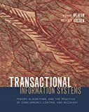 Transactional Information Systems: Theory, Algorithms, and the Practice of Concurrency Control and Recovery (The Morgan Kaufmann Series in Data Management Systems) (English Edition)