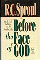Before the Face of God: A Daily Guide for Living from the Gospel of Luke