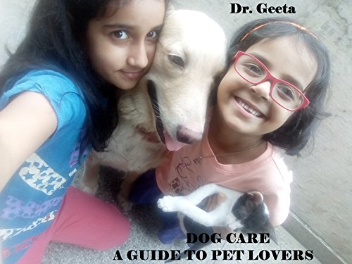 DOG CARE: A GUIDE TO PET LOVERS (Medical) (English Edition)