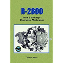 R 2800: Pratt & Whitney's Dependable Masterpiece [R-241]