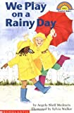 We Play on a Rainy Day (Hello Reader (Level 1))