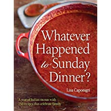 Whatever Happened to Sunday Dinner