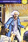 Les Miserables (A Stepping Stone Book(TM))