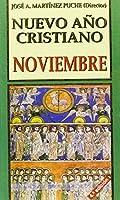 Nuevo ano cristiano / New Christian Year: Noviembre / November (Coleccion Nuevo Ano Cristiano)