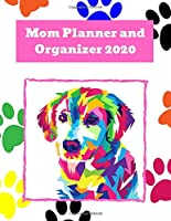 Mom Planner and Organzier 2020: Undated 8.5x11 Yearly Planning Calendar With Important Dates, Meal Planning, Daily Checklists, & Notes