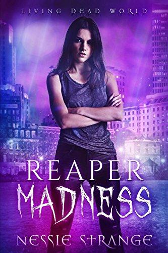 Download Reaper Madness (Living Dead World) 172047060X