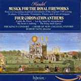 Handel Music For The Royal Fireworks Coronation Anthems