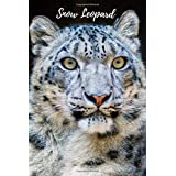 Snow Leopard: Notebook with Animals for Kids, Notebook for Coloring Drawing and Writing (Realistic Colors, 110 Pages, Unlined