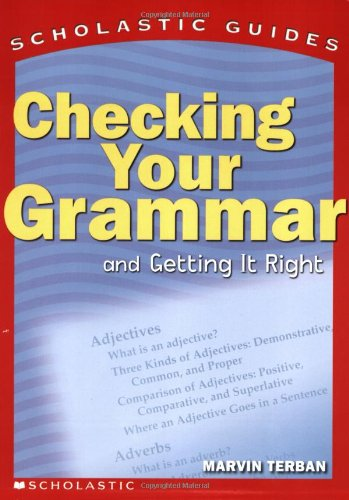 Checking Your Grammar (Scholastic Guides)の詳細を見る