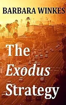 The Exodus Strategy by [Winkes, Barbara]