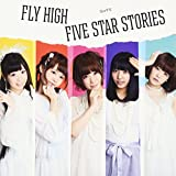 FLY HIGH/FIVE STAR STORIES