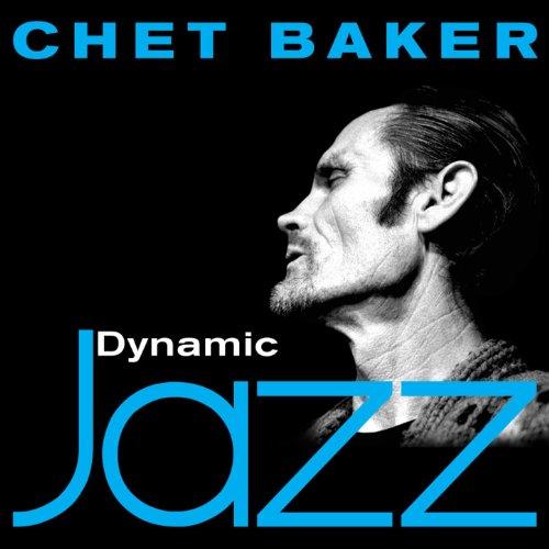 Dynamic Jazz - Chet Baker