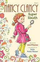 Nancy Clancy, Super Sleuth (Fancy Nancy Chapter Books)